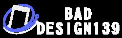 Bad Design 139